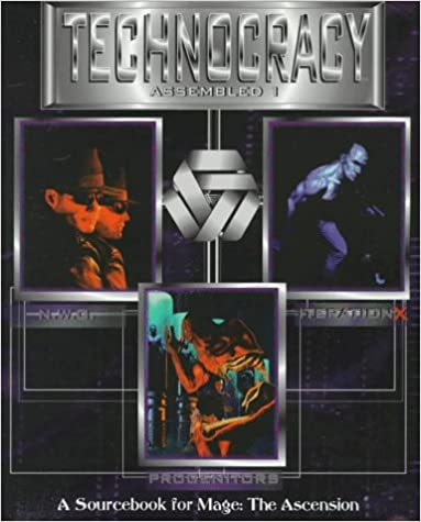 //BETTER\\ Technocracy Assembled 1 *OP (For Mage, The Ascension , Vol 1) (v. 1). person while Above Welcome centro