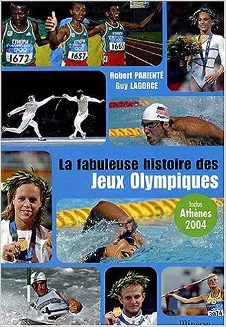 Lire La fabuleuse histoire des Jeux Olympiques epub pdf