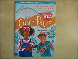 Ptit Coup de Pouce Ukulele Methode Speciale Enfant Livre + CD