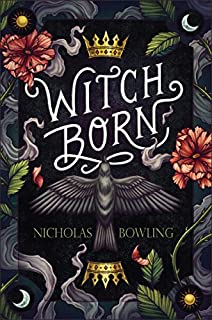 Book Cover: WITCH BORN
