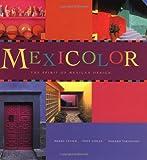 Mexicolor, Tony Cohan, Masako Takahashi, 0811818934