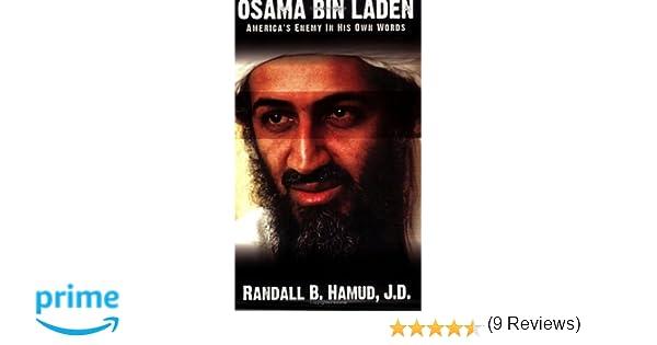 com osama bin laden america s enemy in his own words com osama bin laden america s enemy in his own words 9780977093502 randall b hamud books