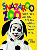 img - for Snazaroo Zoo: Great Faces and Easy Costumes to Bring Out the Animal in You book / textbook / text book