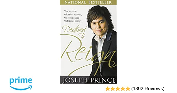 Amazon destined to reign the secret to effortless success amazon destined to reign the secret to effortless success wholeness and victorious living 8580001042008 joseph prince books fandeluxe Image collections