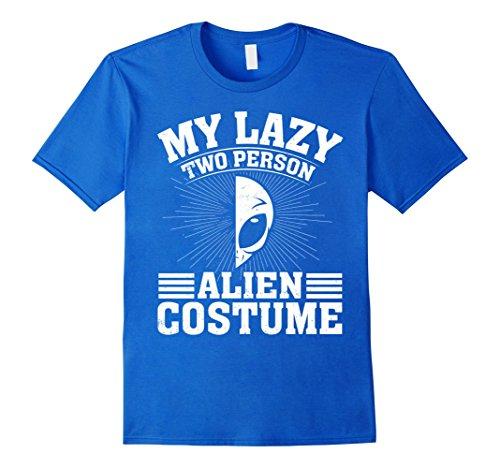 Unique 2 Person Halloween Costumes (Mens My Lazy Two Person Alien Costume Halloween Couple T-Shirts Medium Royal Blue)