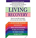 img - for [ Living Recovery: Inspirational Moments for 12 Step Living By ( Author ) Mar-1995 Paperback book / textbook / text book