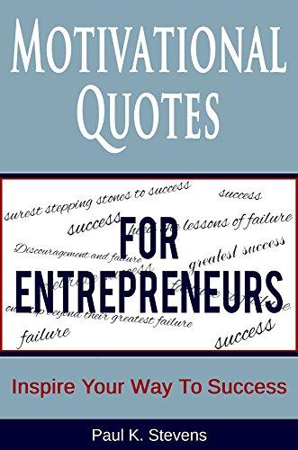 com motivational quotes for entrepreneurs inspire your