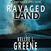 Ravaged Land: The Ravaged Land Series, Book 1 | Kellee L. Greene