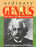 Ordinary Genius: The Story of Albert Einstein (Trailblazer Biographies (Paperback))