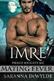 Imre: Drago Knights MC #3 (Mating Fever)