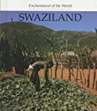 Swaziland (Enchantment of the World Second Series)