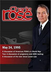 Charlie Rose with Gavan Daws, Otto Schwartz & Richard Gordon; Jim Dwyer, Gretchen Buchenholz & Theresa McGovern; Martin Charnin, Harry Shearer & Lisa Birnnbach (May 24, 1995)
