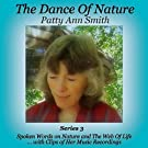 The Dance of Nature: Series 3