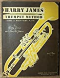img - for Harry James Trumpet Method: A School of Modern Trumpet Playing book / textbook / text book