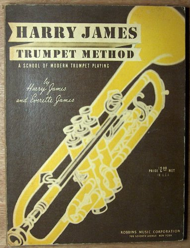 - Harry James Trumpet Method: A School of Modern Trumpet Playing