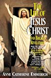 download ebook the life of jesus christ and biblical revelations (volume 4): from the visions of blessed anne catherine emmerich pdf epub