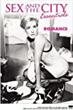 Sex and the City Essentials: Romance