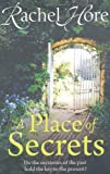 A Place of Secrets, Rachel Hore, 1847391427