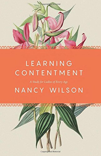 Download Learning Contentment: A Study for Ladies of Every Age ebook