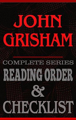 John Grisham: Complete Series Reading Order & Checklist (Great Authors Reading Order & Checklists Book 7)