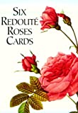 Six Redoute Roses Cards, Pierre-Joseph Redoute, 0486403874