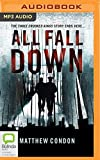 img - for All Fall Down (Three Crooked Kings) book / textbook / text book