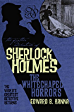 The Further Adventures of Sherlock Holmes: The Whitechapel Horrors (Further Adventures of Sherlock Holmes (Paperback))