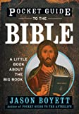 Pocket Guide to the Bible: A Little Book about the Big Book1