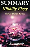 img - for Summary - Hillbilly Elegy: By James David Vance - A Memoir of a Family and Culture in Crisis (Hillbilly Elegy: a Full Summary - Book, a Memoir, Paperback, Audiobook, Audible, Hardcover, Summary) book / textbook / text book