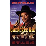 Cherokee Kid, the