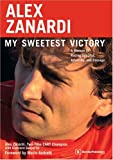 Alex Zanardi: My Sweetest Victory: A Memoir of Racing Success, Adversity, and Courage