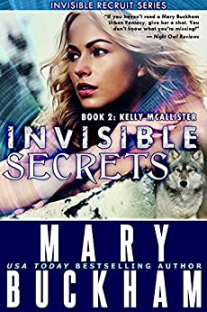 INVISIBLE SECRETS BOOK TWO: KELLY McALLISTER (The Kelly McAllister Novels 2) by [Buckham, Mary]