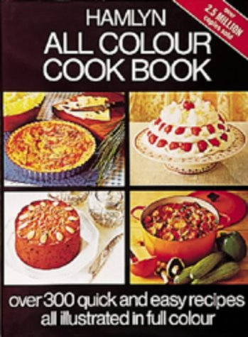 Hamlyn All Colour Cookbook (Hamlyn All Colour Cookbooks) by Mary Berry, etc.