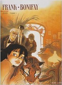 Zoo, tome 1 par Frank
