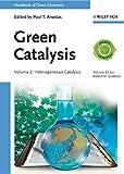 2: Green Catalysis: Heterogeneous Catalysis