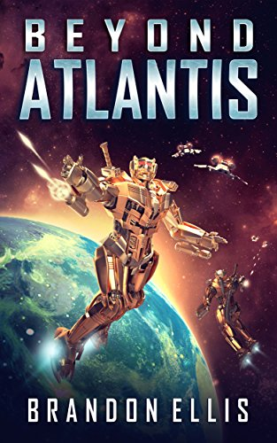 Beyond Atlantis (Ascendant Chronicles Book 4)