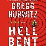 Hellbent: An Orphan X Novel | Gregg Hurwitz