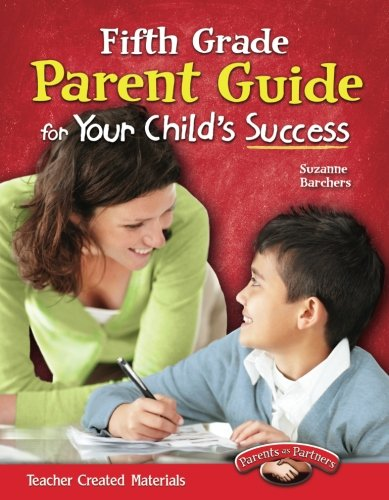 Fifth Grade Parent Guide for Your Child's Success (Building School and Home Connections)