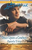 Once upon a Cowboy, Pamela Tracy, 0373876890