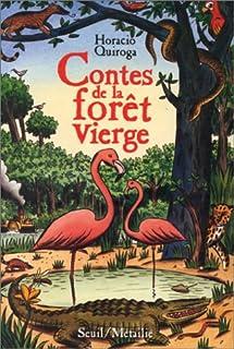 Contes de la forêt vierge, Quiroga, Horacio