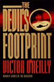 The Devil's Footprint, Victor O'Reilly, 0399141375