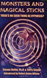 img - for Monsters & Magical Sticks: There's No Such Thing As Hypnosis? book / textbook / text book