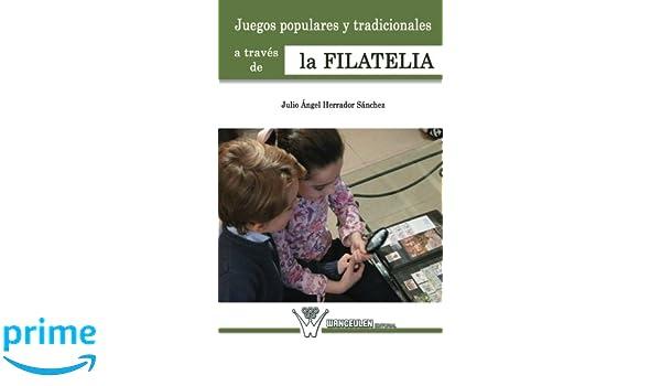 Juegos populares y tradicionales a trav_s de la filatelia: Amazon ...