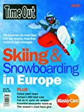 Time Out Skiing and Snowboarding in Europe, , 0903446979