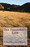 The Passionate Line, Debra Shepherd Border, 1442143932