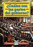Cuales Son Las Partes Del Gobierno?/ What Are the Parts of Government? (Mi Gobierno De Estados Unidos / My American Government) (Spanish Edition)