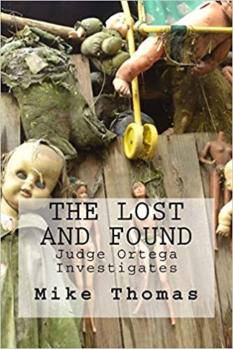The Lost and Found: Judge Ortega investigates