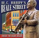 W.C. Handy's Beale Street--Where The Blues Began