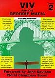 Viv and the Geordie Mafia: v.2: Vol 2
