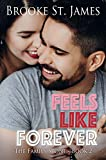 Feels Like Forever (The Family Stone Book 2)